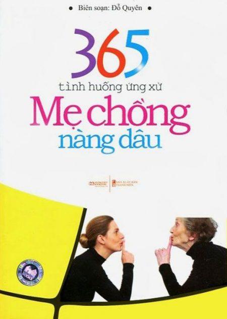 365 Tình Huống Ứng Xử Mẹ Chồng – Nàng Dâu