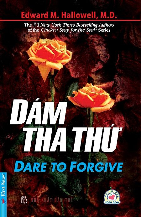 Dare To Forgive – Dám Tha Thứ